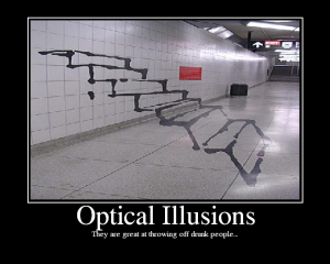 . . . like optical illusions and car commercials.