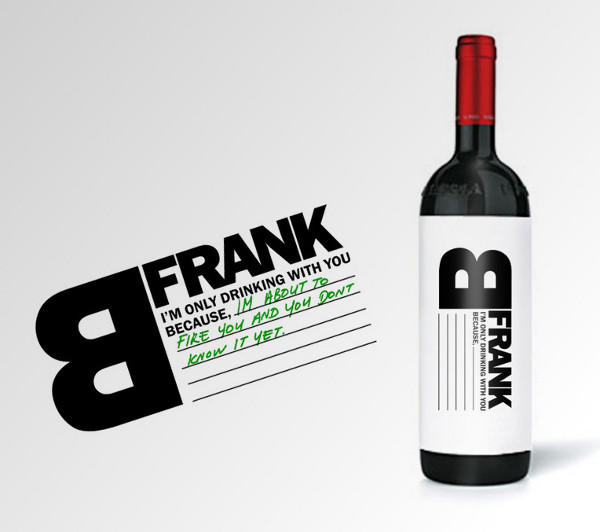 B Frank wine bottle